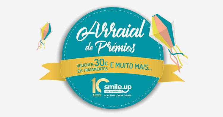 Passatempo Smile.up - Arraial de prémios e novos sorrisos